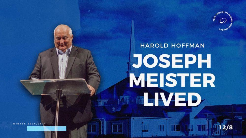Joseph Meister Lived