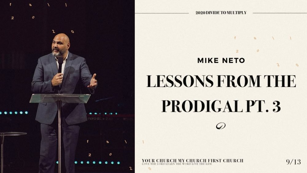 Lessons from the Prodigal Pt. 3
