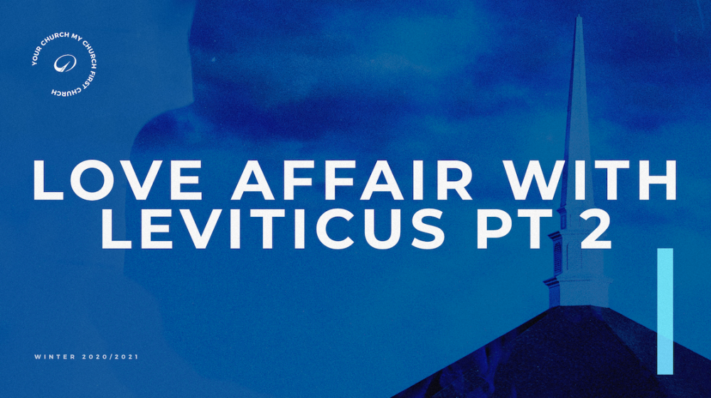 Love Affair with Leviticus: Part 2