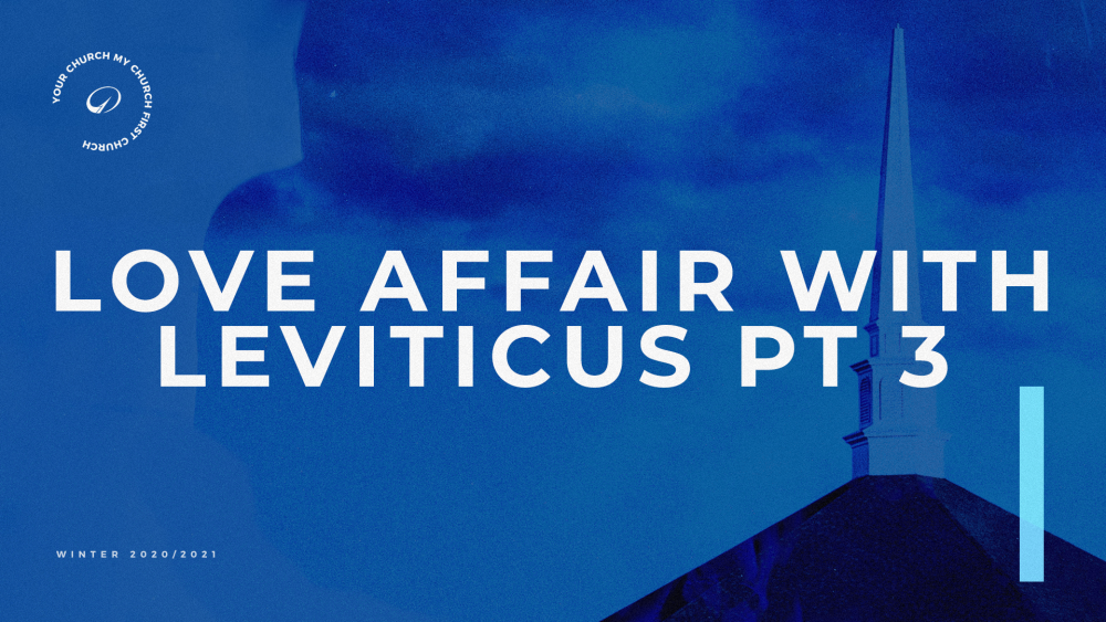 Love Affair with Leviticus: Part 3 Image
